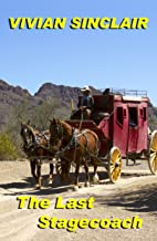 The Last Stagecoach (Old West Wyoming Book 3)