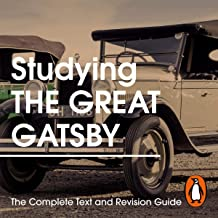 Studying The Great Gatsby: The Complete Text and Revision Guide