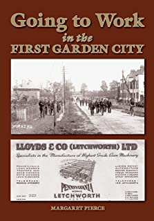Going to Work in the first Garden City (re edit for mobile devices) (English Edition)