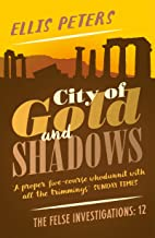 City of Gold and Shadows (The Felse Investigations Book 12)