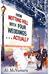 From Notting Hill with Four Weddings . . . Actually (English Edition) Format Kindle