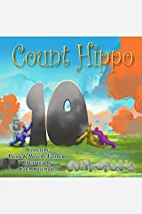 Count Hippo, Count: Learning Numbers (Hippopolis Book 3) Kindle Edition