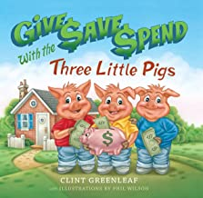 Give, Save, and Spend with the Three Little Pigs