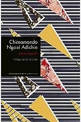 Americanah (edición especial limitada) (Spanish Edition) Kindle Edition