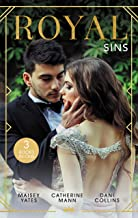 Royal Sins/Bound to the Warrior King/His Pregnant Princess Bride/Pursued by the Desert Prince