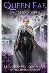 Queen Fae (NYC Mecca Series Book 3) Kindle Edition