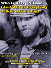 Who is Harry Nilsson (And Why is Everyone Talking About Him)?