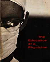 The Education of a Physician