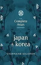 The Complete Asian Cookbook: Japan & Korea