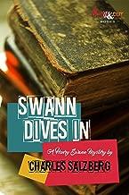 Swann Dives In: A Henry Swann Mystery