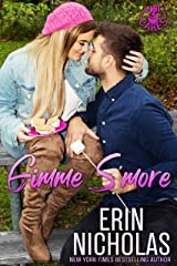 Gimme S'more (a Friends to Lovers Small Town Rom Com) (Hot Cakes Book 6) Kindle Edition
