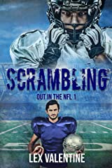 Scrambling (Out in the NFL Book 1) Kindle Edition