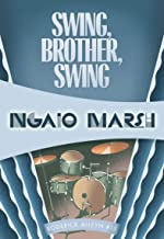 Swing, Brother, Swing (Roderick Alleyn Book 15)