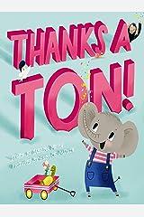 Thanks a Ton! (A Hello!Lucky Book) Kindle Edition