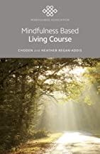 Mindfulness Based Living Course: A self-help version of the popular Mindfulness eight-week course, emphasising kindness and self-compassion, including guided meditations