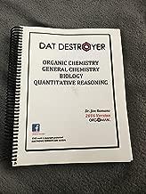 DAT Destroyer 2016 Organic Chemistry, General, Biology, Quantitative Reasoning