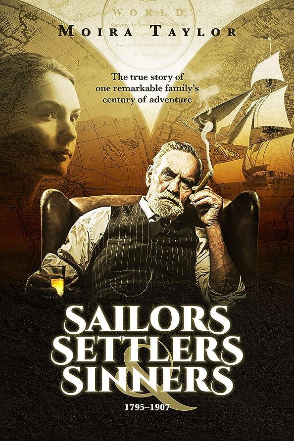 利点汚す成長Sailors, Settlers & Sinners (English Edition)