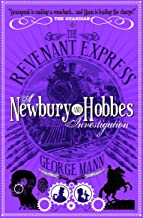 The Revenant Expres: A Newbury & Hobbes Investigation