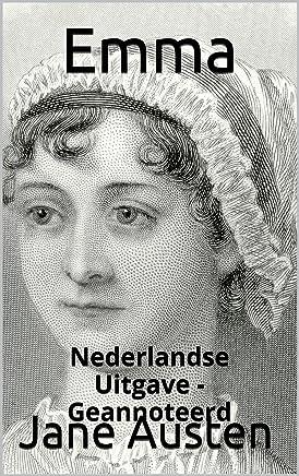Emma - Nederlandse Uitgave - Geannoteerd: Nederlandse Uitgave - Geannoteerd