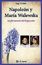 Napoleón Y María Walewska