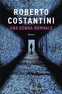 Una donna normale (Italian Edition)