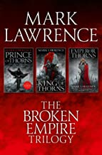 The Complete Broken Empire Trilogy: Prince of Thorns, King of Thorns, Emperor of Thorns (English Edition)