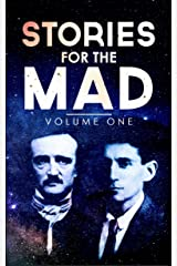 Stories for the Mad: Volume One Kindle Edition