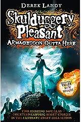 Armageddon Outta Here - The World of Skulduggery Pleasant (Skulduggery Pleasant series) Kindle Edition