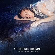 Autogenic Training: Peaceful Sleep – Deep Relaxation Music for a Healthy Sleep