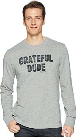 Life is Good - Grateful Dude Long Sleeve Crusher Tee