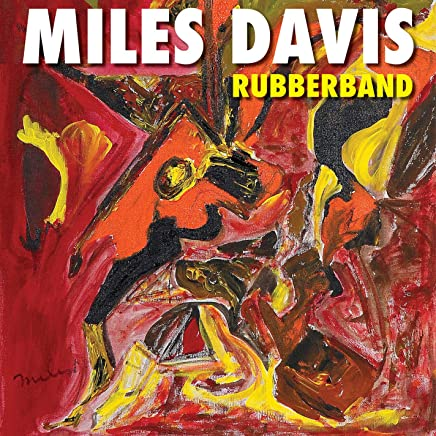 Hot Zip Leaked Miles Davis - Rubberband Album [Full Download