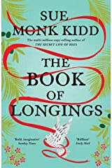 The Book of Longings: From the author of the international bestseller THE SECRET LIFE OF BEES (English Edition) Format Kindle