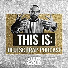This Is: Der Deutschrap Podcast mit Zino Backspin   Alles Gold