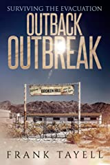Surviving the Evacuation: Outback Outbreak: Surviving the Evacuation (Life Goes On Book 1) Kindle Edition