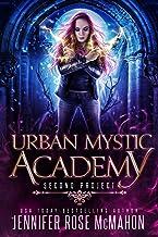 Urban Mystic Academy: Second Project (A Supernatural Academy Series Book 2)