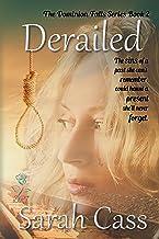 Derailed (The Dominion Falls Series Book 2)