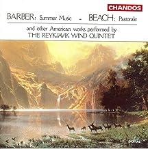 Barber: Summer Music/Fine: Partita/Schuller: Suite/Harbison: Wind Quintet/Beach: Pastorale