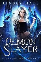 Demon Slayer (Dragon's Gift: The Sorceress Book 1)