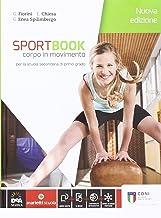 Scaricare Libri Sportbook. Corpo in movimento. Con quaderno. Per le Scuole superiori. Con e-book. Con espansione online PDF