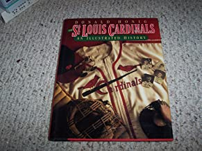 The St. Louis Cardinals: An Illustrated History