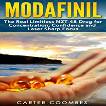 Modafinil: The Real Limitless NZT-48 Drug for Concentration, Confidence and Laser Sharp Focus