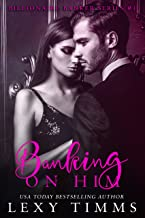 Banking on Him: Fake Boyfriend - Fiance Billionaire Boss Romance (Billionaire Banker Series Book 1) (English Edition)