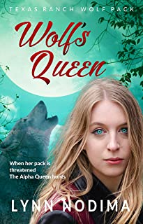 Wolf`s Queen: Texas Ranch Wolf Pack Series