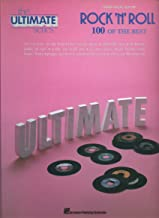The Ultimate Series ROCK 'N' ROLL: 100 OF THE BEST (Piano/ Vocal/ Guitar) Songbook