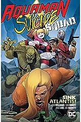 Aquaman/Suicide Squad: Sink Atlantis (Aquaman (2016-)) Kindle Edition
