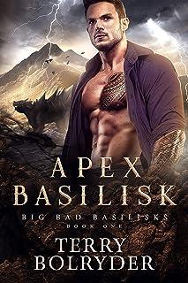 Apex Basilisk (Big Bad Basilisks Book 1)