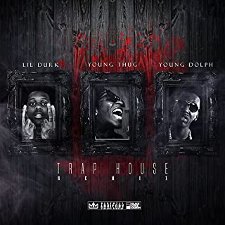 Trap House (Remix) [feat. Young Thug & Young Dolph] [Explicit]