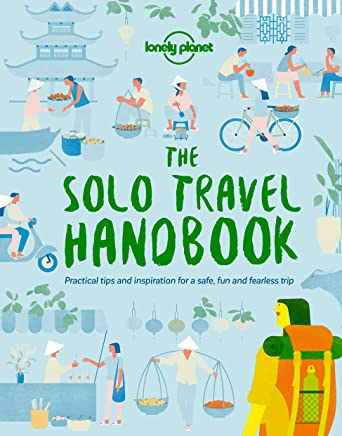 Amazon com: The Solo Travel Handbook (Lonely Planet) eBook: Lonely