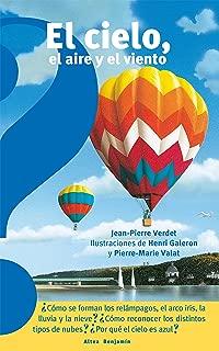 El cielo, el aire y el viento / The Sky, the Air, and the Wind (Altea Benjamin Collection) (Spanish Edition)