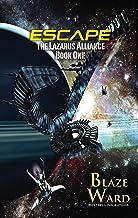 Escape (The Lazarus Alliance Book 1)
